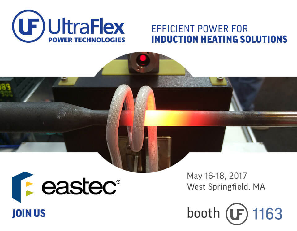 Visit Ultraflex at EASTEC from May 16-18, 2017 in West Springfield, MA Booth 1163